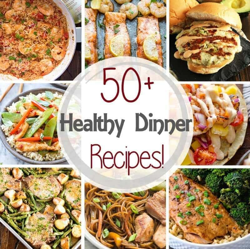 50 healthy dinner recipes in 30 minutes julie s eats treats