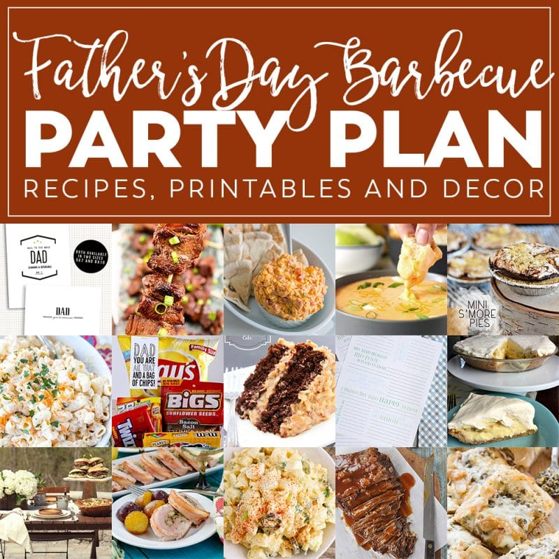 Ultimate Father's Day Barbecue Meal Plan! Summer Barbecue Meal Plan for Father's Day! We've got tons of great ideas to celebrate Dad this Father's Day, From Delicious Recipes, Printables and Tablescapes!