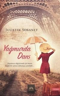 Yagmurda Dans Juliette Sobanet