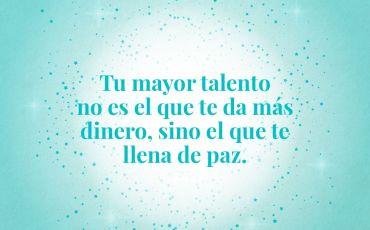 Tu mayor talento