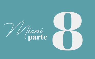 Bevione | MIAMI | Marzo – Parte 8