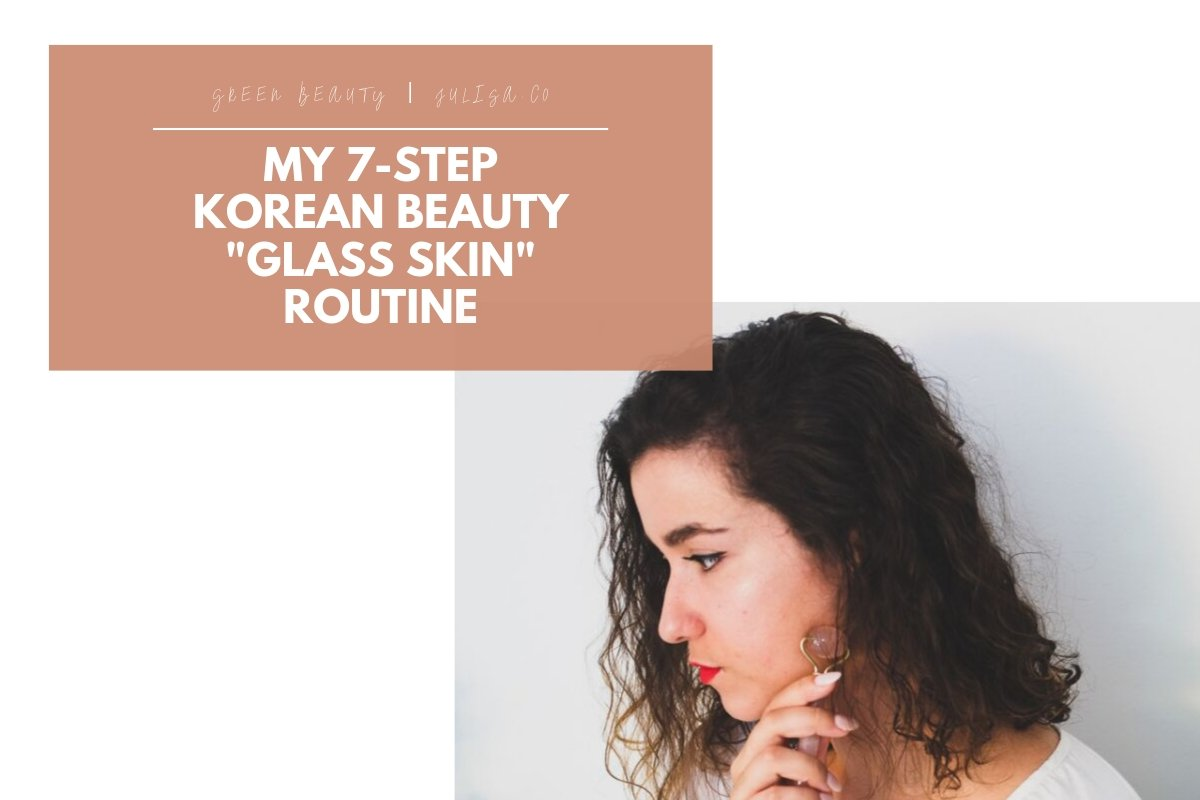 How To Get Glass Skin Look Without Makeup: Korean Beauty Glass Skin Routine   JULISA.co