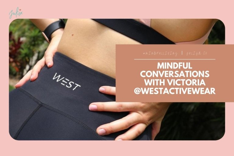 Mindful Conversations with Victoria @WestActiveWear