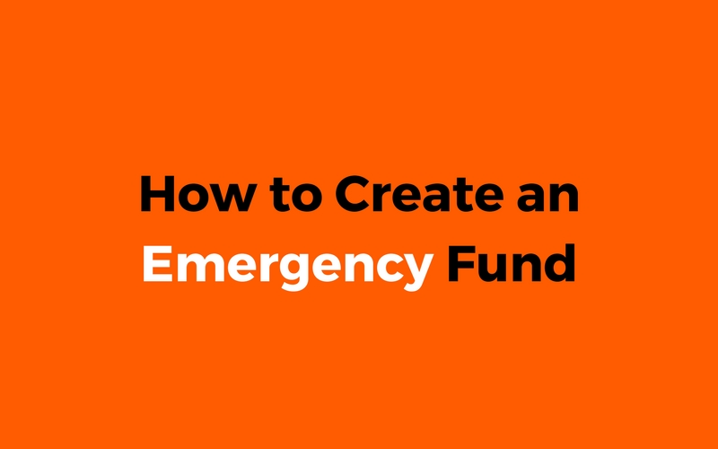 How To Create An Emergency Fund. You'll Thank Me Later!