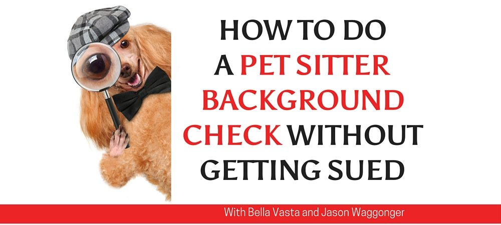 HOW TO DO A BACKGROUND CHECK WITHOUT GETTING SUED