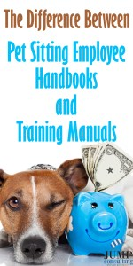 the-difference-between-pet-sitting-employee-handbooks-and-training-manuals