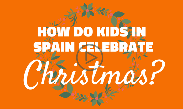 How Do Children in Spain Celebrate Christmas?  – Written by Isaacc, Aged 7 Years