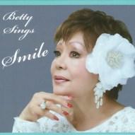 Betty Sings Smile / 2018