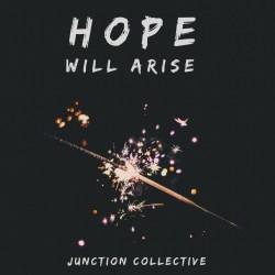 Hope Will Arise
