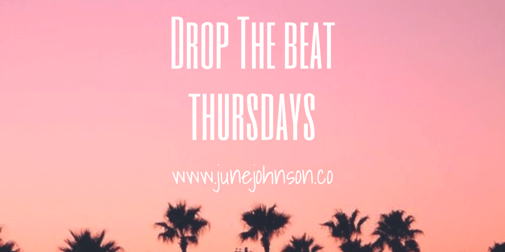 Drop The Beat Thursday's Vol IV
