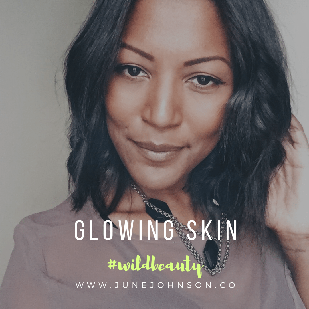 #wildbeauty: Glowing Skin