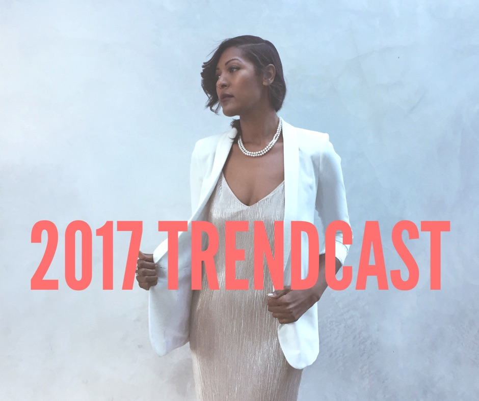 2017 Trendcast
