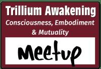 Trillium Conscious Embodiment