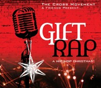 """Gift Rap"" - The Cross Movement"