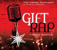 """Gift Rap"" - The Cross Movement"