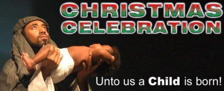 Christmas Celebration - Unto us a Child is born!