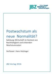NeueNormalität_SalzburgsWirtschaftGeringewachstumsratenNachhaltigkeit_Holzinger_JBZ_cover