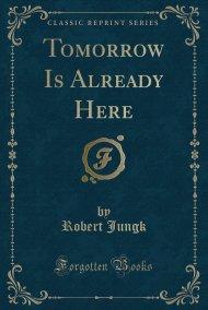 Tomorrow Is Already Here4