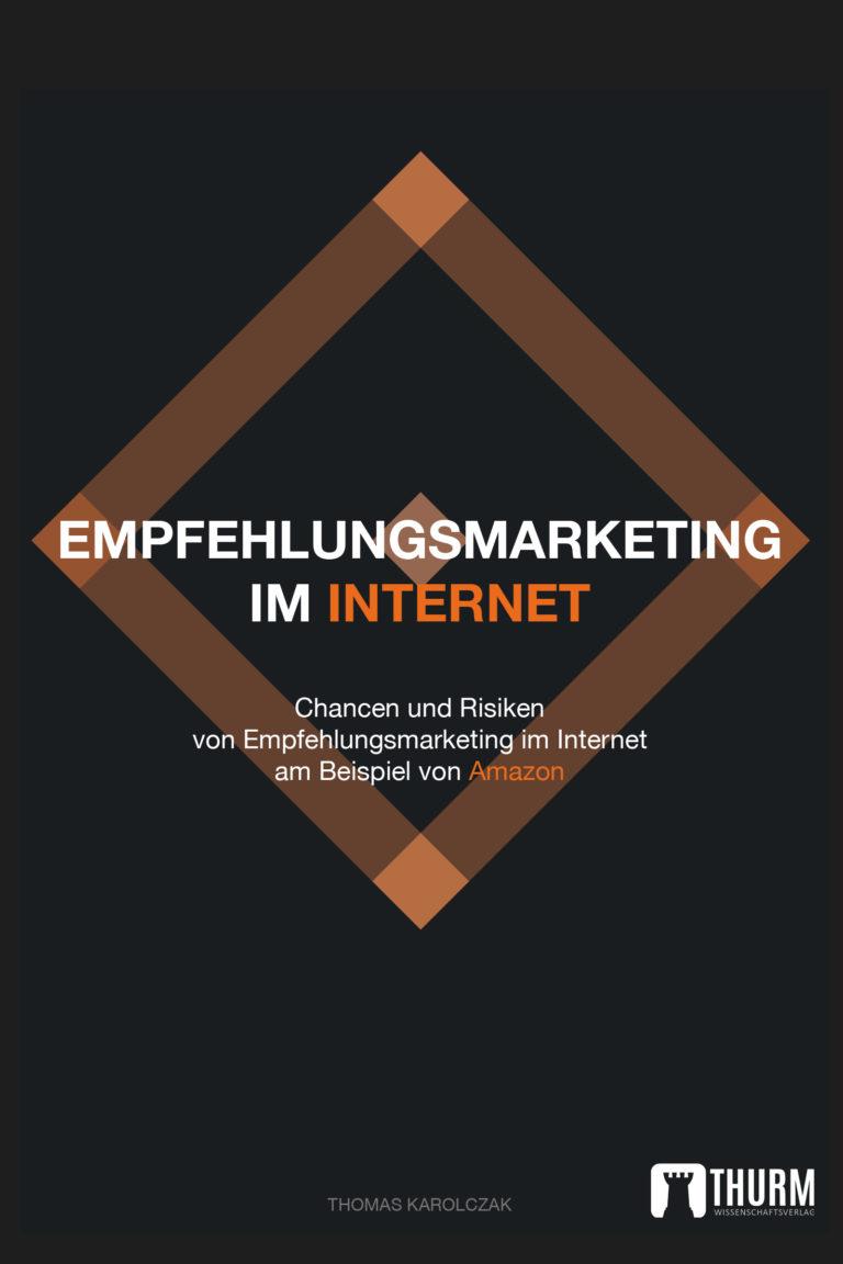 Empfehlungsmarketing im Internet am Beispiel von Amazon