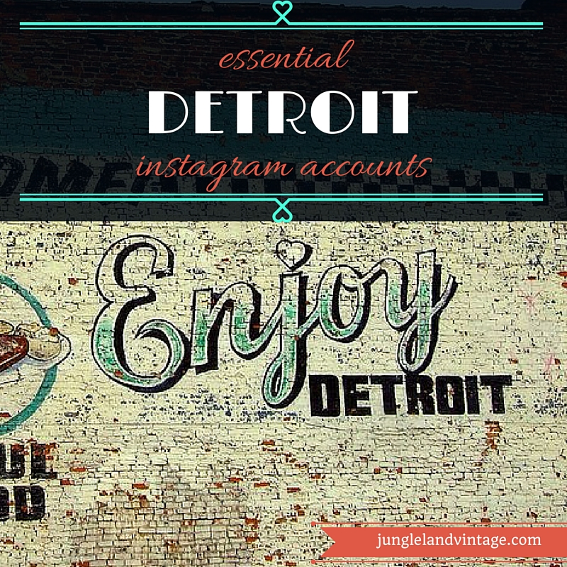 Inspiration: Our Favorite Instagram Accounts Featuring Detroit (and Elsewhere in Michigan)