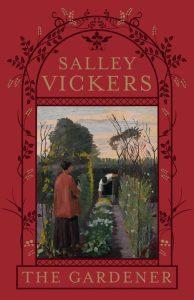 Salley Vickers The Gardener Image
