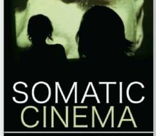 NEW BOOK RELEASE! Somatic Cinema The relationship between body and screen – a Jungian perspective By Luke Hockley