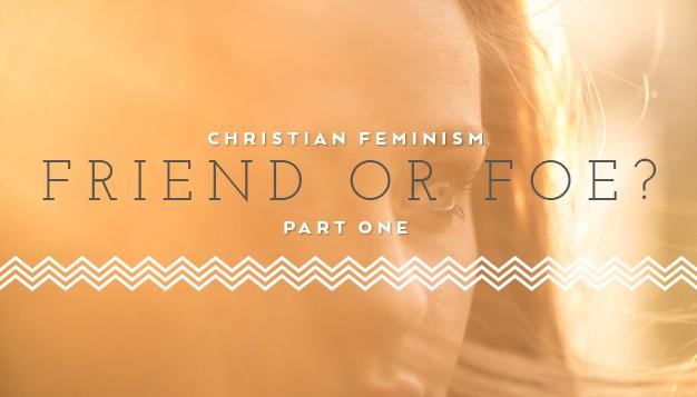 Christian-Feminism--Friend-or-Foe-