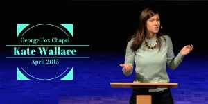 Kate Wallace @ George Fox University Chapel