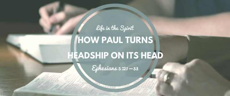 headship on its head