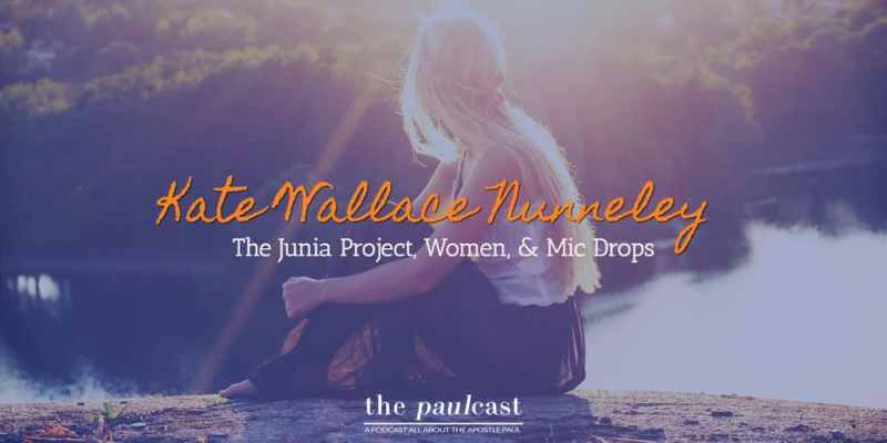 The Junia Project on the Paulcast