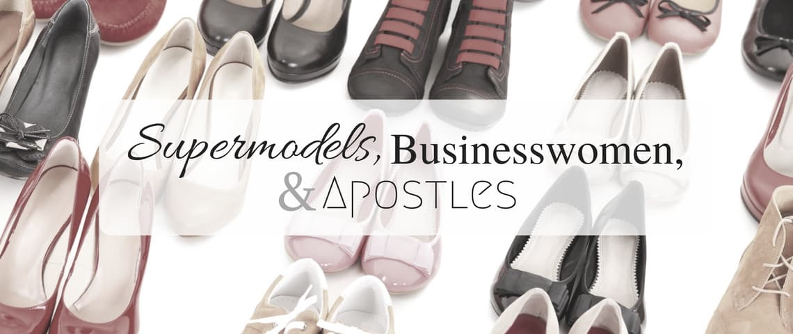pairs of shoes with title - supermodels, businesswomen, apostles