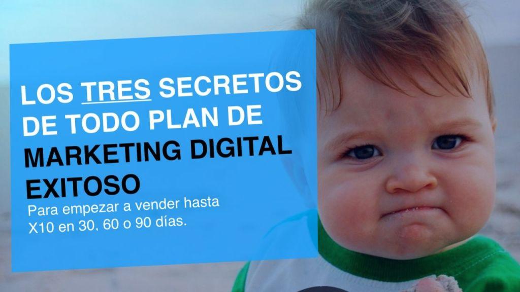 los 3 secretos de todo plan de marketing