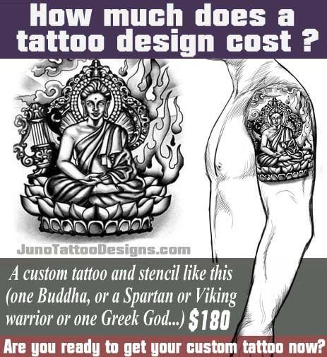 How much does a tattoo design cost, buddha tattoo, juno tattoo designs