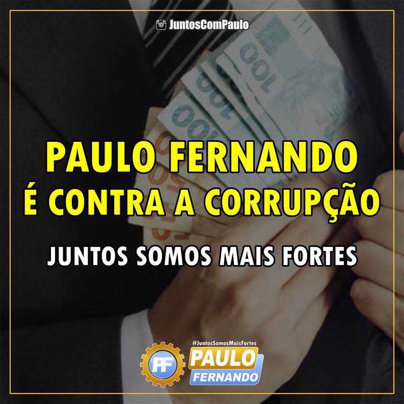 Paulo Fernando contra a corrupção