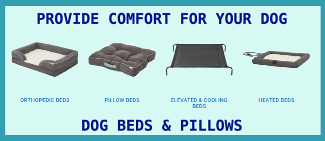 Comfortable beds for dogs.