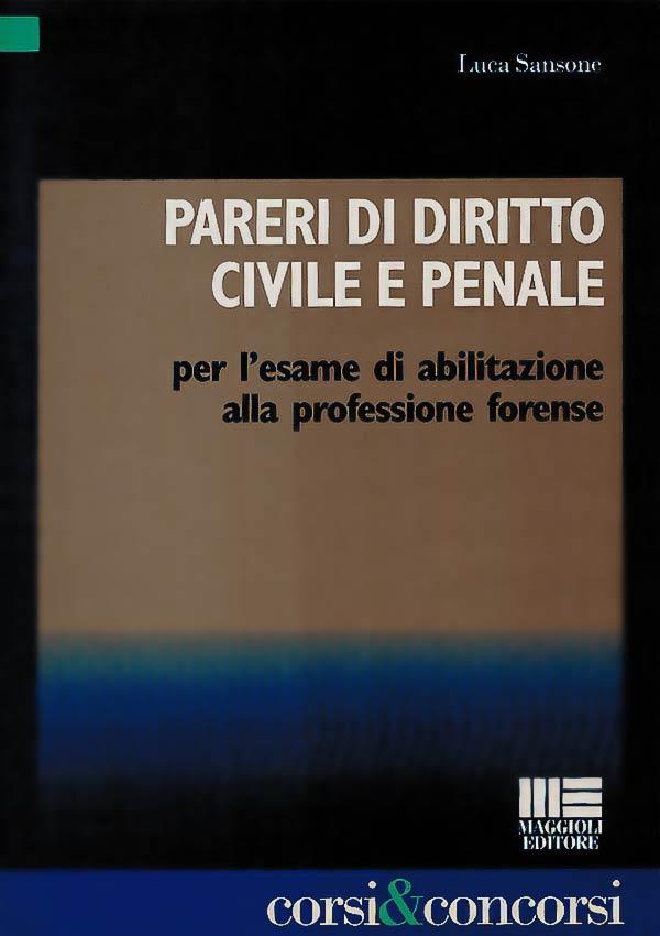 Pareri di diritto civile e penale Prima Edizione
