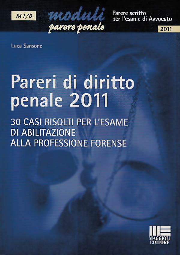 Pareri di diritto penale 2011