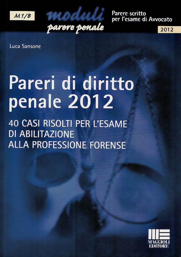 Pareri di diritto penale 2012