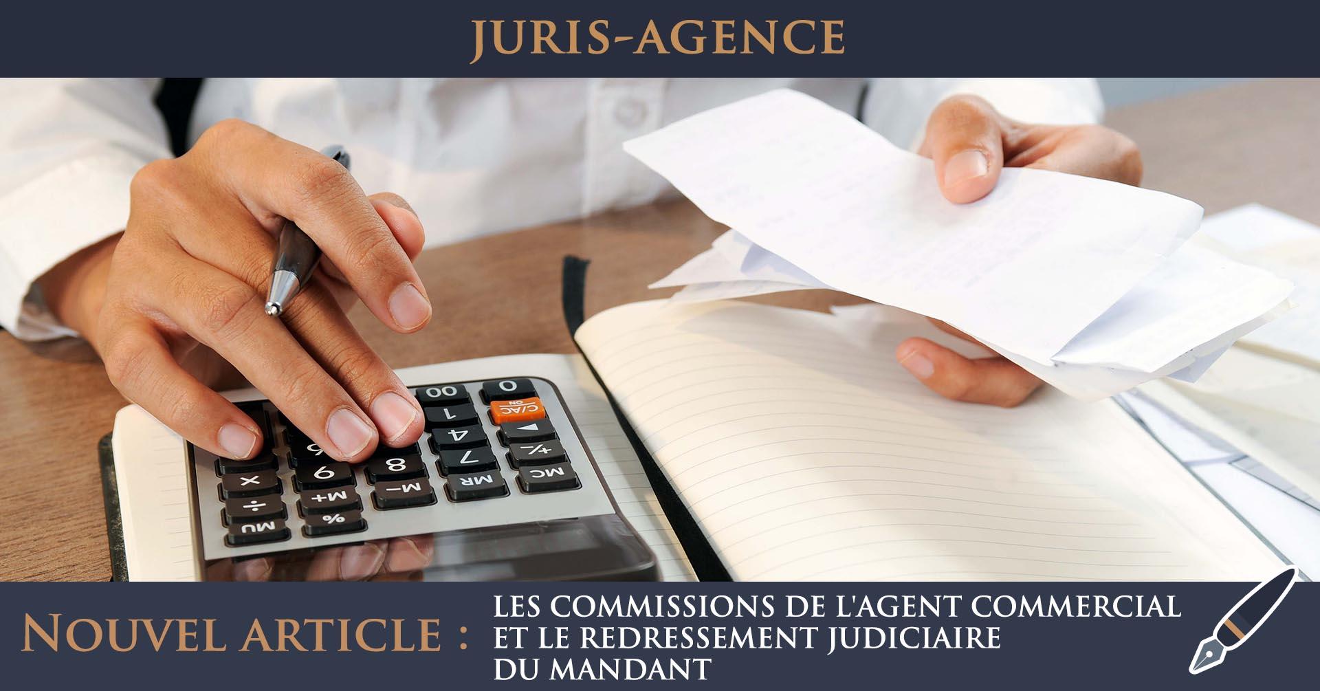 commissions redressement judiciaire agent commercial mandant