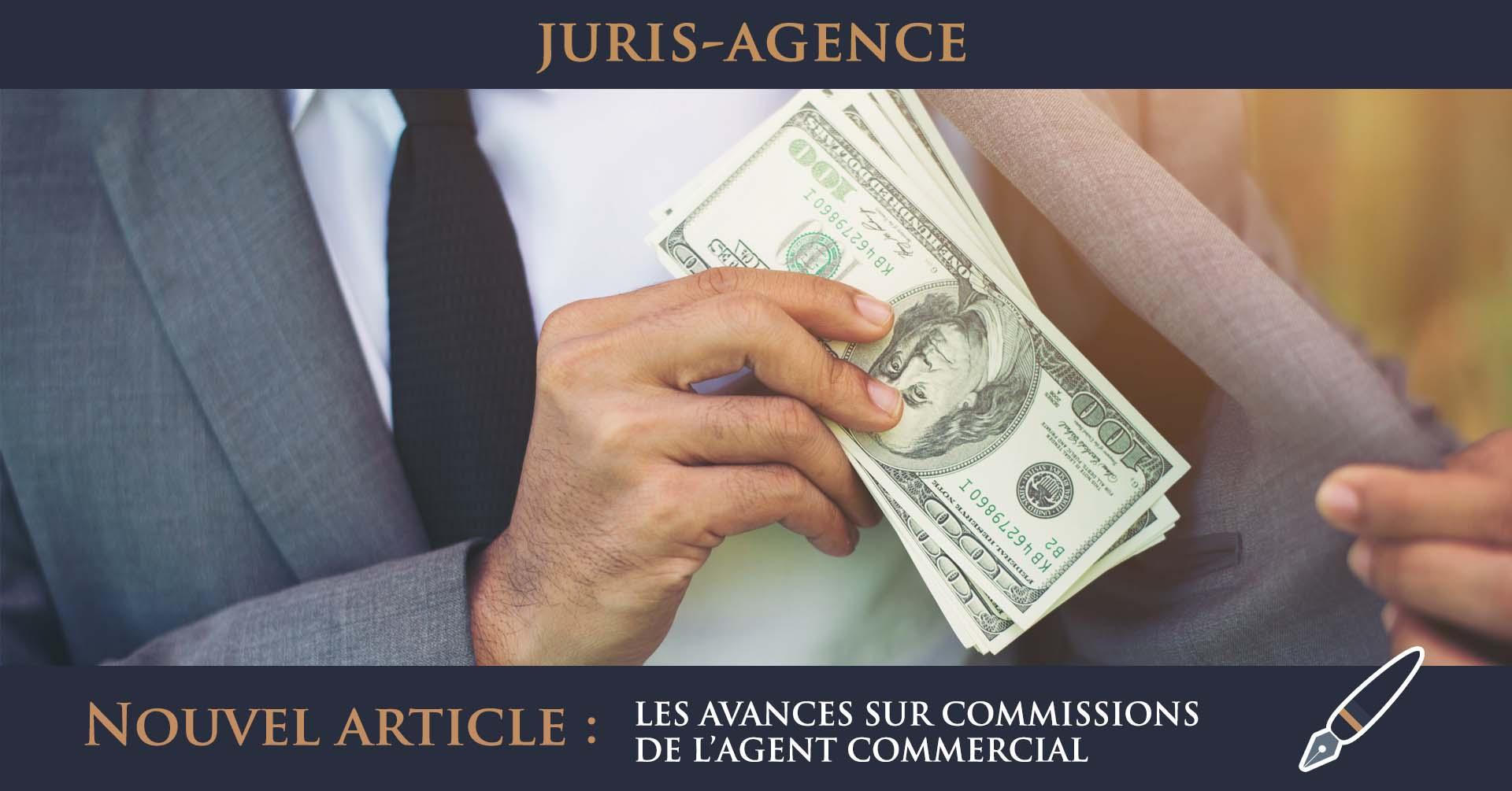 LES AVANCES SUR COMMISSIONS DE L'AGENT COMMERCIAL
