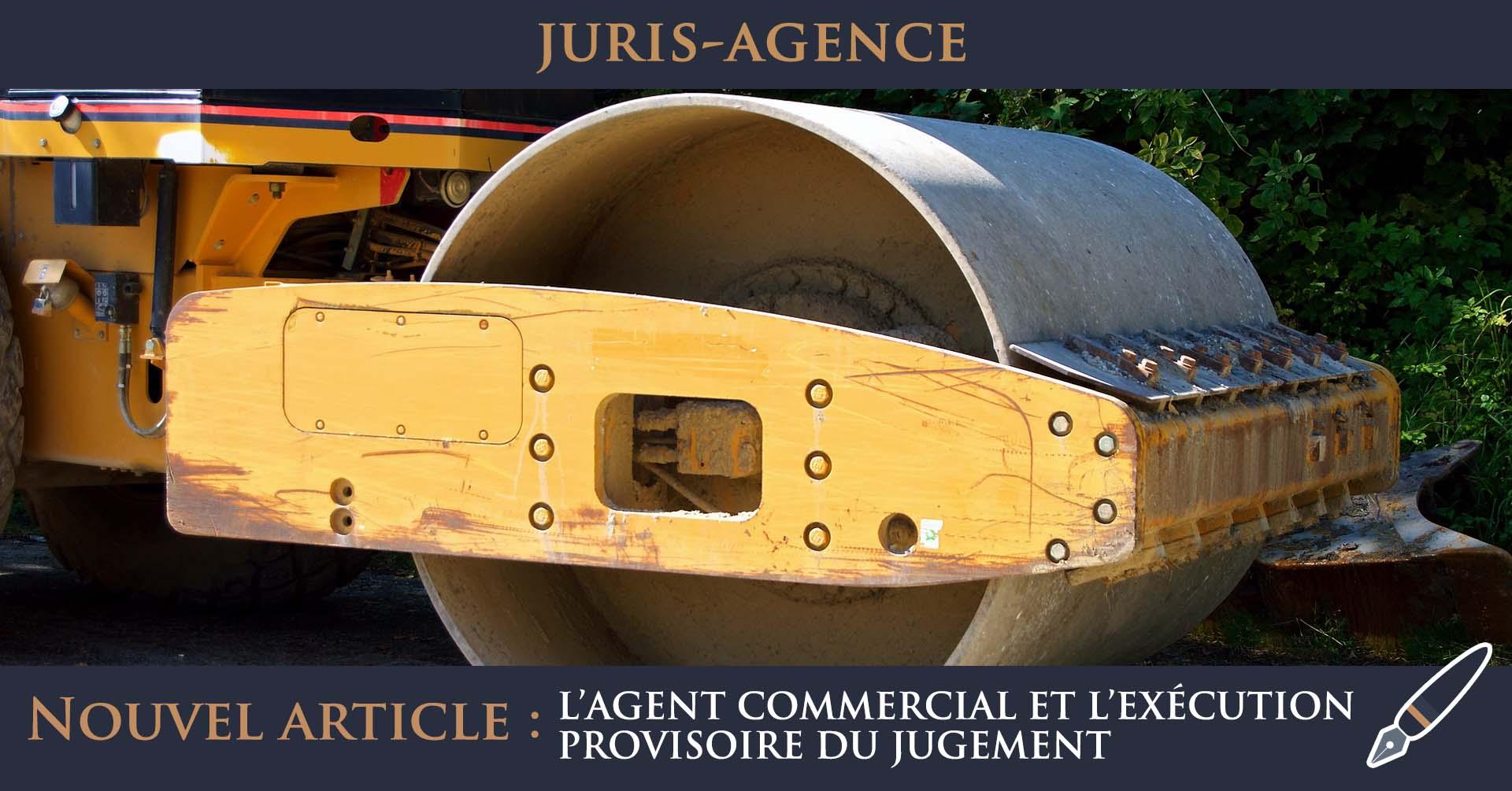 agent commercial exécution provisoire jugement