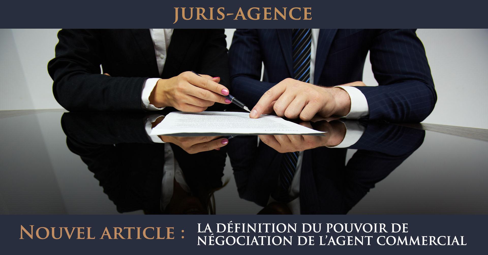 définition pouvoir négociation agent commercial
