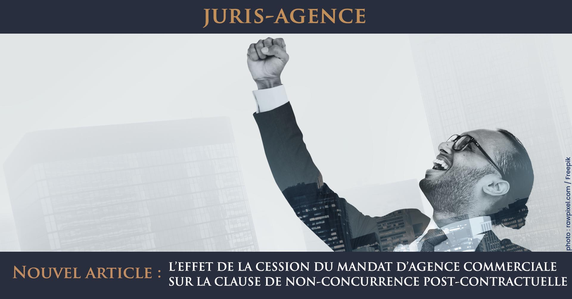 cession mandat agence commerciale clause non-concurrence