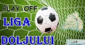 Fotbal / Play-off Liga Doljului : FC U CRAIOVA  - A.C.S. JIUL PODARI  ! Etapa cu numarul 3 din Play-Off! 12