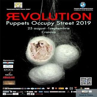 PROGRAM FESTIVAL PUPPETS OCCUPY STREET Editia a VI - a, REvolution Edition Craiova