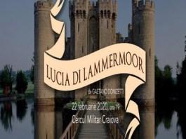 Lucia di Lammermoor, o reprezentatie speciala la Opera Craiova