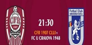 Echipele de start si ultimele informatii ale partidei CFR Cluj - Universitatea Craiova