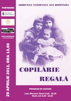 Poster: Copilarie Regala, Apr-Dec 2013, ANR