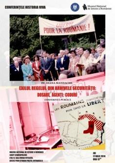 Conferinta: EXILUL REGELUI. DOSARE, AGENTI, CODURI. Iulie 2014
