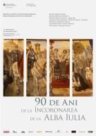 Posterul Expozitiei 90 de ani de la incoronarea de la Alba-Iulia,